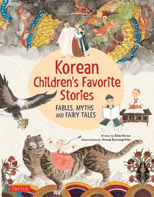 Korean Children's Favorite Stories: Fables, Myths and ...Korean Toddler Books