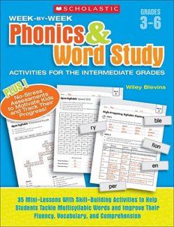 Scholastic Week-By-Week Phonics & Word Study Activities, Grades 3-6