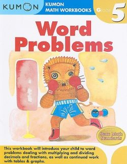 Kumon Word Problems Workbook, Grade 5