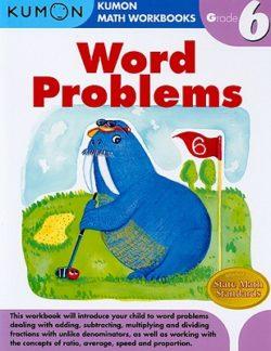 Kumon Word Problems Workbook, Grade 6